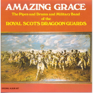 The Pipes And Drums Of The Military Band Of The Royal Scots Dragoon Guards