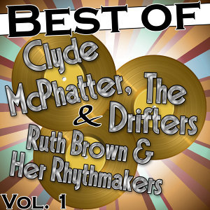 Clyde McPhatter | The Drifters | Ruth Brown & Her Rhythmakers 歌手頭像