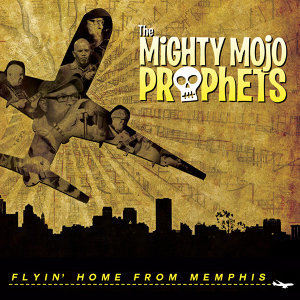 The Mighty Mojo Prophets 歌手頭像