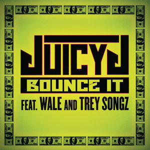 Juicy J feat. Wale and Trey Songz