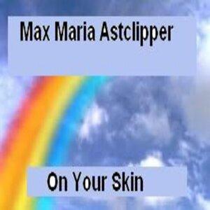 Max Maria Astclipper 歌手頭像