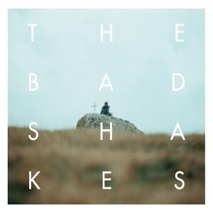 The Bad Shakes