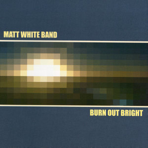 Matt White Band 歌手頭像