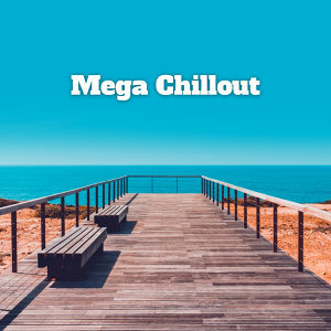 Hits and introductions of Mega Chillout – Summer Hits 2017