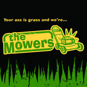 The Mowers