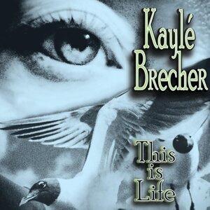 Kayle Brecher 歌手頭像