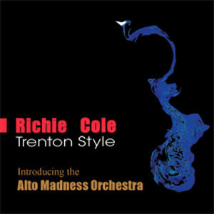 Richie Cole & The Alto Madness Orchestra 歌手頭像