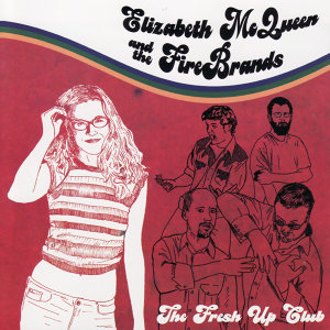 Elizabeth McQueen and the Firebrands 歌手頭像