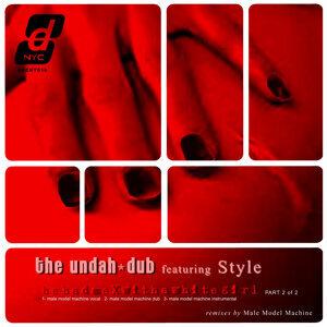 Undah-Dub Featuring Style 歌手頭像
