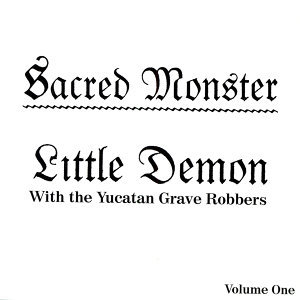 Little Demon and the Yucatan Grave Robbers 歌手頭像