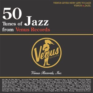 50 Tunes of Jazz from Venus Records - これがヴィーナス・ジャズだ! 歌手頭像