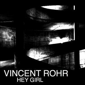 Vincent Rohr 歌手頭像