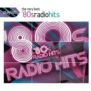Playlist: The Very Best '80s Radio Hits 歌手頭像
