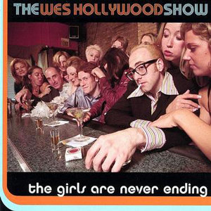 The Wes Hollywood show