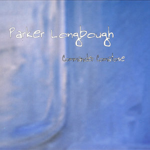 Parker Longbough 歌手頭像