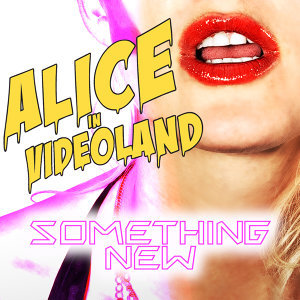 Alice In Videoland 歌手頭像