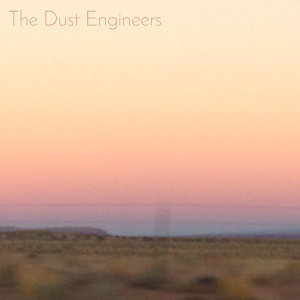 The Dust Engineers