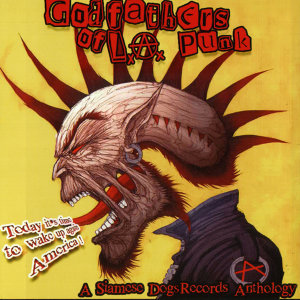 Godfathers of L A Punk 歌手頭像