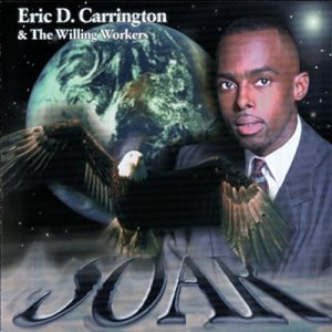 Eric D. Carrington and the Willing Workers 歌手頭像