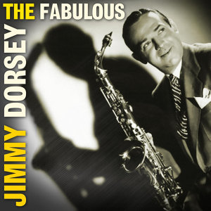 The Fabulous Jimmy Dorsey 歌手頭像
