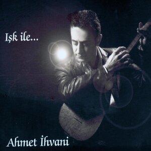 Ahmet İhvani 歌手頭像