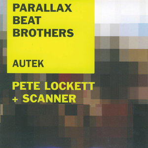 Pete Lockett & Scanner, Parallax Beat Brothers 歌手頭像