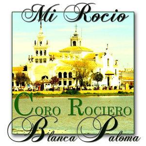 Coro Rociero Blanca Paloma 歌手頭像