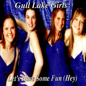 Gull Lake Girls 歌手頭像