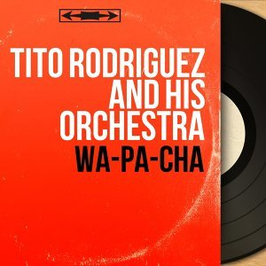 Tito Rodriguez and His Orchestra