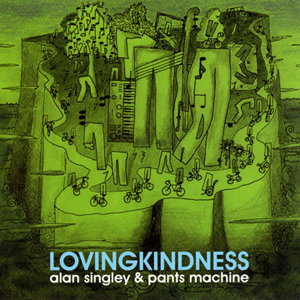 Alan Singley & Pants Machine
