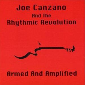 Joe Canzano And The Rhythmic Revolution 歌手頭像