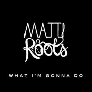 Matti Roots