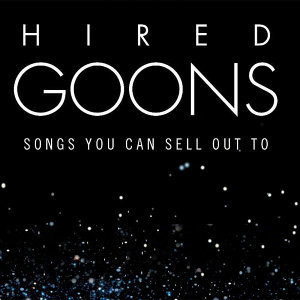 Hired Goons 歌手頭像