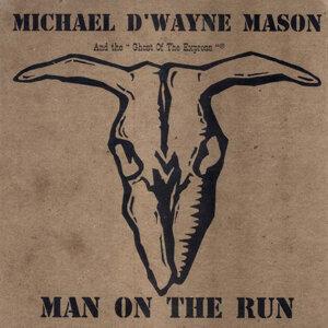 Michael D'Wayne Mason 歌手頭像