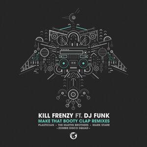 Kill Frenzy feat. DJ Funk 歌手頭像