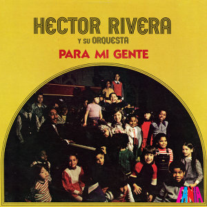 Héctor Rivera y Su Orquesta 歌手頭像
