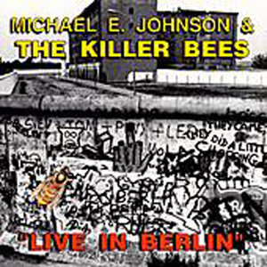 Michael E. Johnson and The Killer Bees