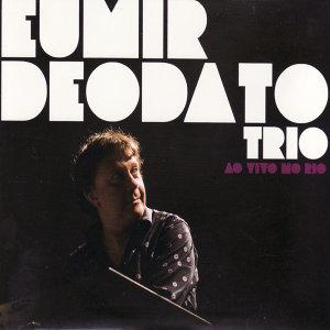 Eumir Deodato Trio