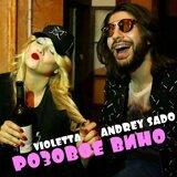 VIOLETTA feat. Andrey Sado