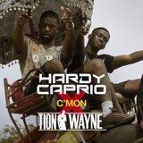 Hardy Caprio, Tion Wayne