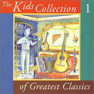 The Kids Collection of Greatest Classics 歌手頭像