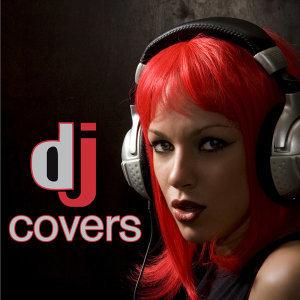 DJ Covers 歌手頭像