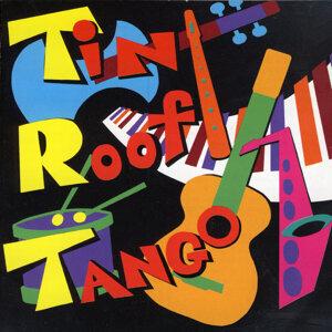 Tin Roof Tango 歌手頭像