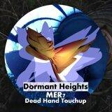 Dead Hand & Dormant Heights