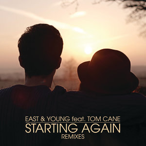 East & Young feat. Tom Cane