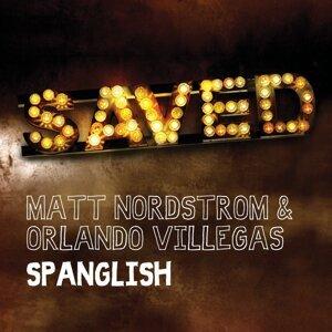 Matt Nordstrom & Orlando Villegas