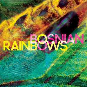 Bosnian Rainbows 歌手頭像