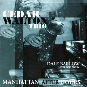 Cedar Walton Trio & Dale Barlow 歌手頭像