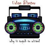 Urban Blaster