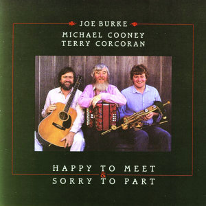 Joe Burke, Michael Cooney and Terry Corcoran 歌手頭像